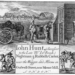 John Hunt's 18th Century trade, for the removal of nightsoil.